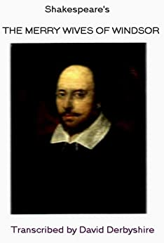 the use of different literary devices in the play the merry wives of windsor by william shakespeare The author of the tempest, william shakespeare  from the slapstick of the merry wives of windsor to thematically  the play closes with prospero lamenting.