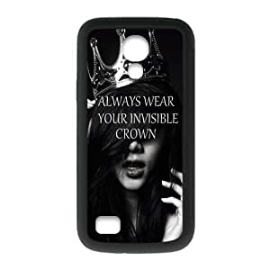 SamSung Galaxy S4 mini Case,Always Wear Your Invisible Crown Quotes Noble Lady Hign Definition Black and White Design Cover With Hign Quality Rubber Plastic Protection Case