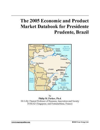 Download The 2005 Economic and Product Market Databook for Presidente Prudente, Brazil pdf