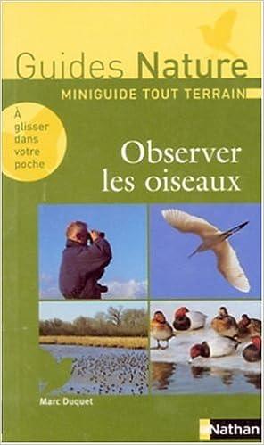 Télécharger des ebooks gratuits epub Observer les oiseaux by Marc Duquet in French PDF CHM ePub