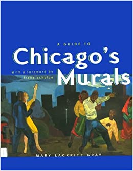 Book A Guide to Chicago's Murals