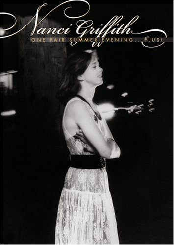 Nanci Griffith - One Fair Summer Evening Plus by Universal Music