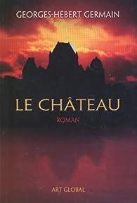Le Chateau par Georges-Hébert Germain