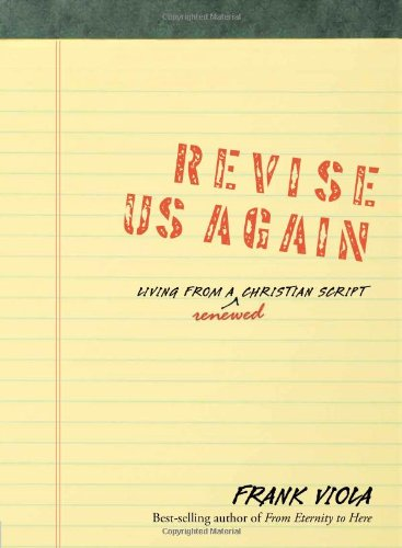 Read Online Revise Us Again: Living from a Renewed Christian Script pdf epub