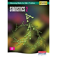 Advancing Maths for AQA: Statistics 2 2nd Edition (S2) (AQA Advancing Maths)