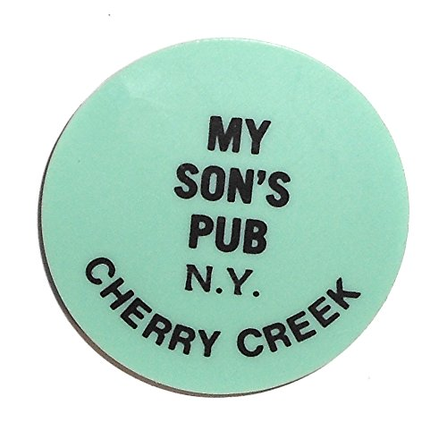 Vintage Beer Chip Drink Token from My Son's Pub in Cherry Creek, - Stores Cherry Creek In