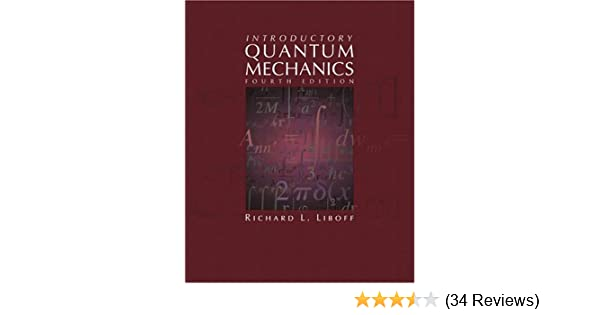 Introductory quantum mechanics 4th edition richard liboff introductory quantum mechanics 4th edition richard liboff 9780805387148 amazon books fandeluxe Images