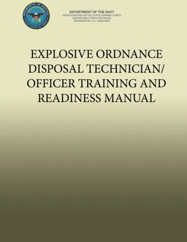 Download Explosive Ordnance Disposal Technician/Officer Training and Readiness Manual ebook