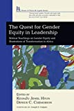 The Quest for Gender Equity in Leadership: Biblical