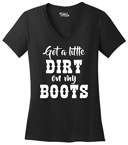 Ladies V-Neck Tee Got A Little Dirt On My Boots Black L
