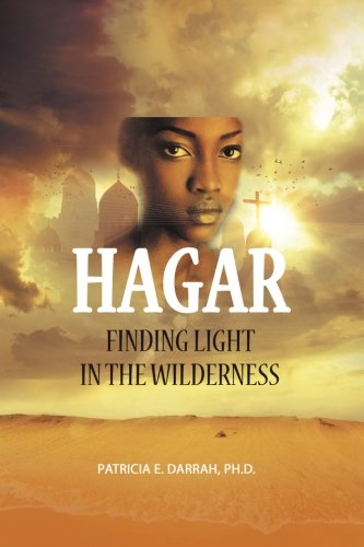 Hagar: Finding Light in the Wilderness