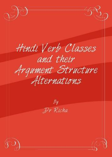 Hindi Verb Classes and their Argument Structure Alternations ebook