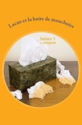 Lacan et la boîte de mouchoirs: Saison 1