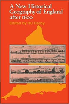 A New Historical Geography of England After 1600 (1976-12-02)