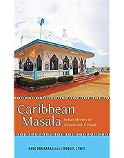 Caribbean Masala: Indian Identity in Guyana and Trinidad