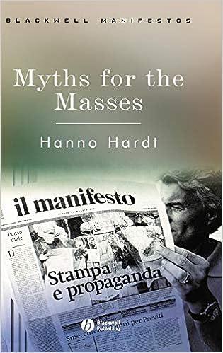 Myths for the Masses: An Essay on Mass Communication (Blackwell Manifestos)