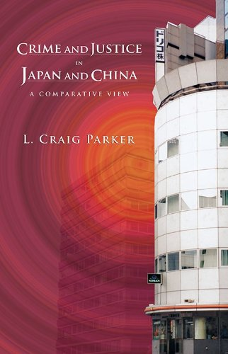 Crime and Justice in Japan and China: A Comparative View
