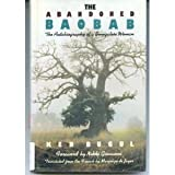 The Abandoned Baobab : The Autobiography of a Senegalese Woman, Bugul, Ken, 1556521138