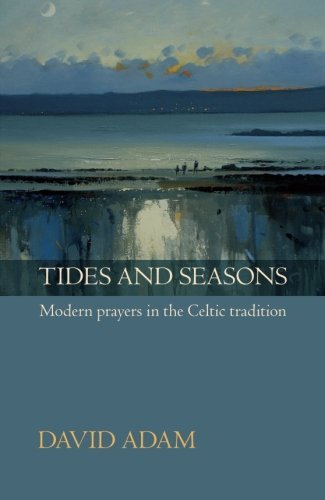 Tides and Seasons reissue - Modern prayers in the Celtic tradition