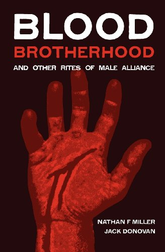 Book cover from Blood-Brotherhood and Other Rites of Male Allianceby Nathan F Miller