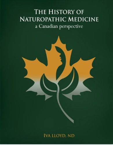 The History of Naturopathic Medicine: A Canadian Perspective