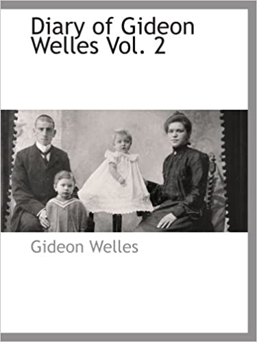 Book Diary of Gideon Welles Vol. 2