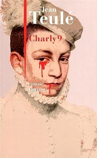 Charly 9 : roman
