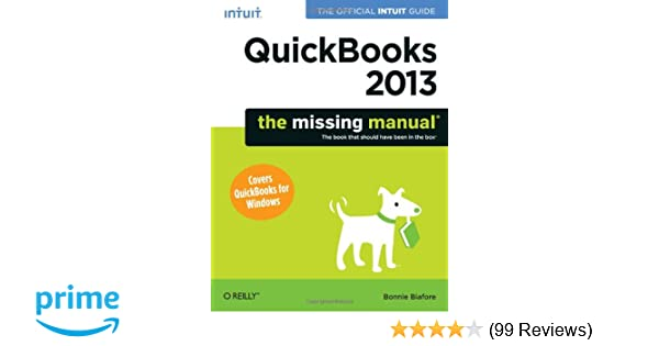 amazon com quickbooks 2013 the missing manual the official intuit rh amazon com quickbooks 2014 the missing manual quickbooks 2014 the missing manual