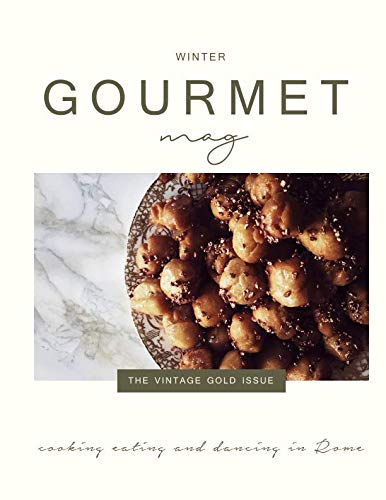 The Gourmet Mag | The Vintage Gold Issue: Christmas & Winter by Claudia Rinaldi