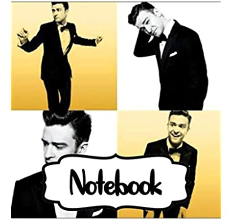 Notebook Justin Timberlake Jt American Singer Songwriter Pop Icon World S Best Selling Music Artists Cry Me A River Rock Your Body Singles Large Man Woman Paper 7 5 X 9 25 Inches 110 Pages
