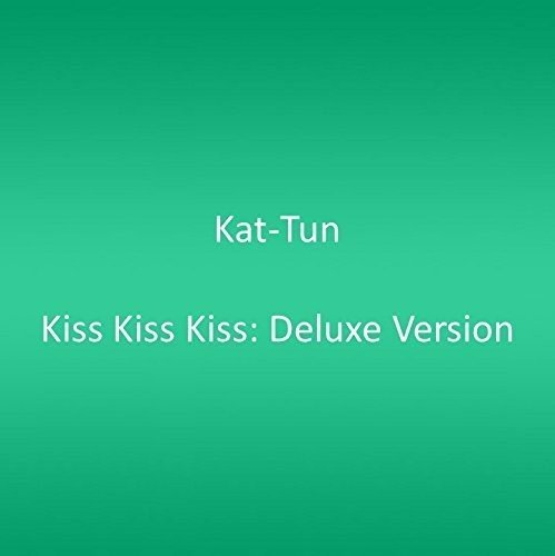 CD : Kat-Tun - Kiss Kiss Kiss: Deluxe Version (Hong Kong - Import, 2PC)