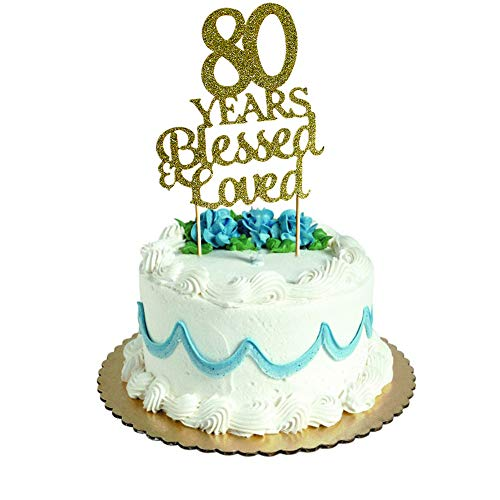 80 Years Blessed & Loved Cake Topper for 80th Birthday, Wedding Anniversary Party Decorations Gold Glitter