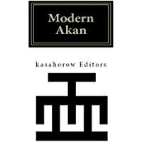 Modern Akan: a concise introduction to the Twi language of Ghana (English Edition)