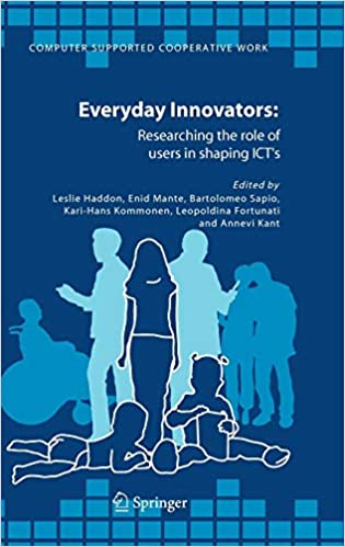 Researching the Role of Users in Shaping ICTs Everyday Innovators