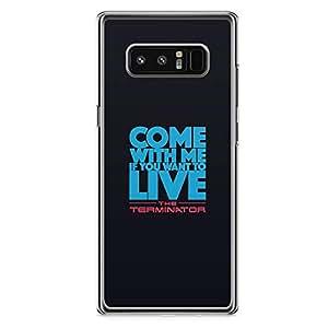 Loud Universe Terminator Classic quote Samsung Note 8 Case Classic Movie Samsung Note 8 Cover with Transparent Edges