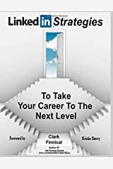 LinkedIn Strategies To Take Your Career To The Next Level Paperback