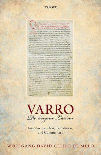 Varro: De lingua Latina: Introduction, Text, Translation, and Commentary