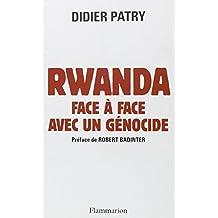 RWANDA FACE À FACE AVEC UN GÉNOCIDE : JOURNAL D'UN AVOCAT
