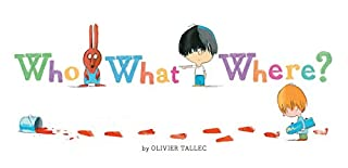 Book Cover: Who What Where?