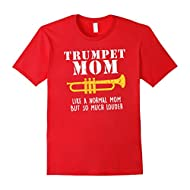 Trumpet Mom But Louder Funny Cute School Band T Shirt