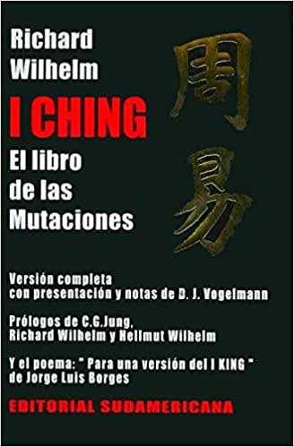 I Ching El Libro De Las Mutaciones The Book Of Changes Spanish