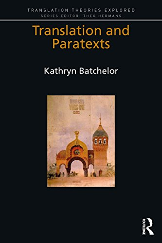 Translation and Paratexts (Translation Theories Explored) (English Edition)