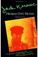 Mexico City Blues Paperback