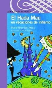 HADA MAU EN VACACIONES DE INFIERNO,EL - SERIE MORADA ebook