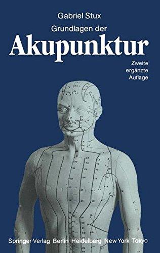 Grundlagen Der Akupunktur (German Edition)