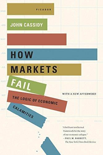 Amazon how markets fail the logic of economic calamities ebook how markets fail the logic of economic calamities by cassidy john fandeluxe Choice Image