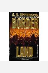 Borderland Mass Market Paperback