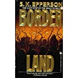 Borderland, S. K. Epperson, 0843934352