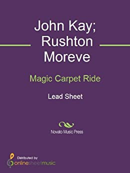 Magic Carpet Ride Kindle Edition By John Kay Rushton