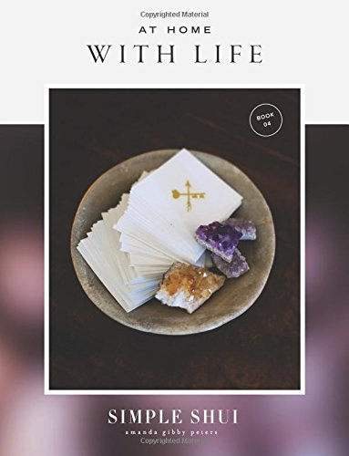 At Home With Life: Simple Shui Workbook 04 (A Simple Shui Workbook Series) PDF